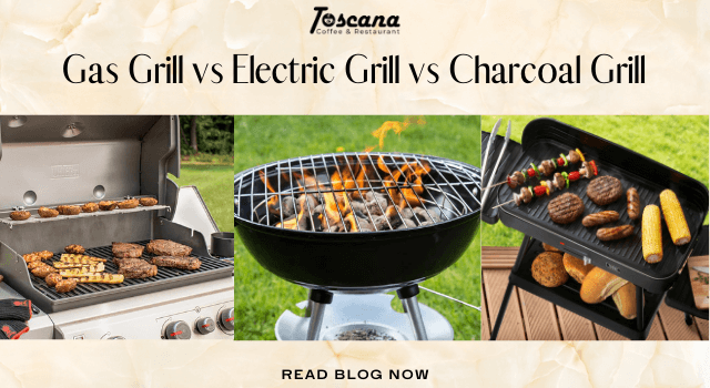 Gas Grill vs Electric Grill vs Charcoal Grill