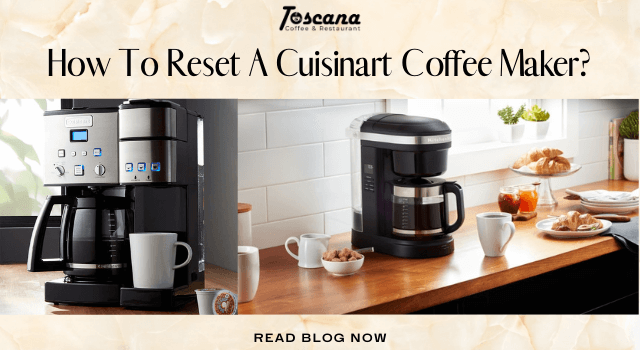 How To Reset A Cuisinart Coffee Maker