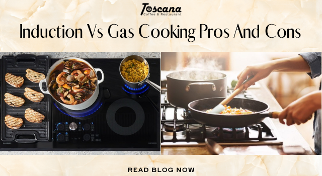 Induction Vs Gas Cooking Pros And Cons