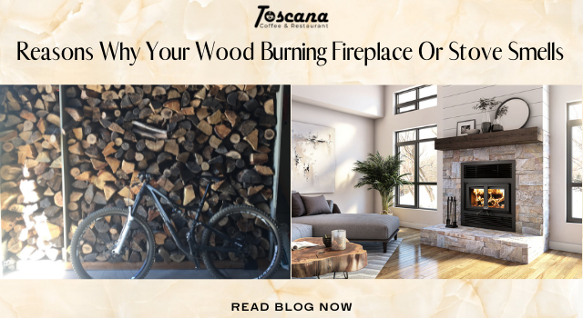 Reasons Why Your Wood Burning Fireplace Or Stove Smells