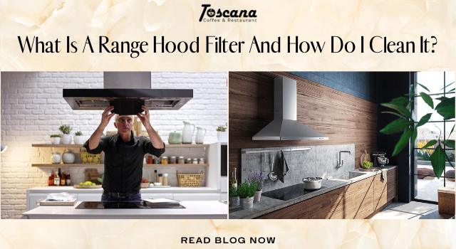 What Is A Range Hood Filter And How Do I Clean It