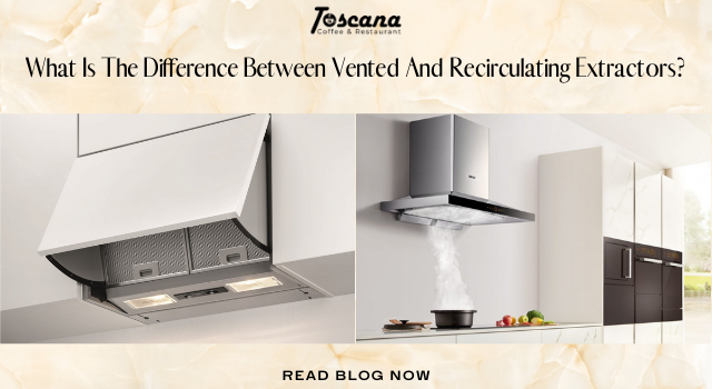 What Is The Difference Between Vented And Recirculating Extractors