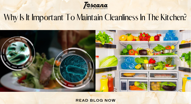 Why Is It Important To Maintain Cleanliness In The Kitchen